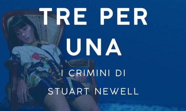 """""""Tre per una. I crimini di Stuart Newell"""". A Roma la presentazione del nuovo romanzo di Roberta Palopoli"""